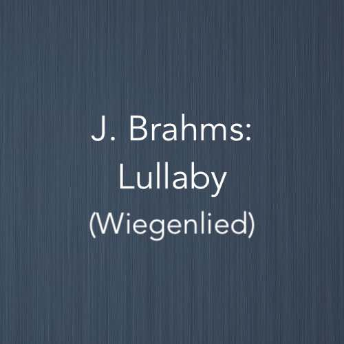 Cover image for the Lullaby by Johannes Brahms – easy piano version