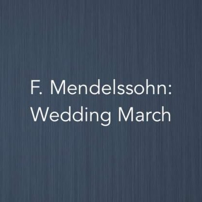 Cover image for the Wedding March by Felix Mendelssohn-Bartholdy