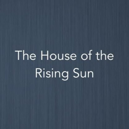 Cover image of piano score for The House of the Rising Sun