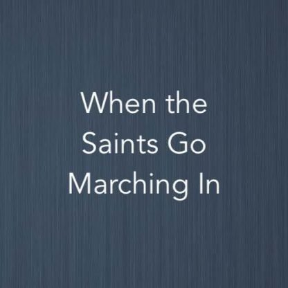 Cover image of piano score for When the Saints Go Marching In